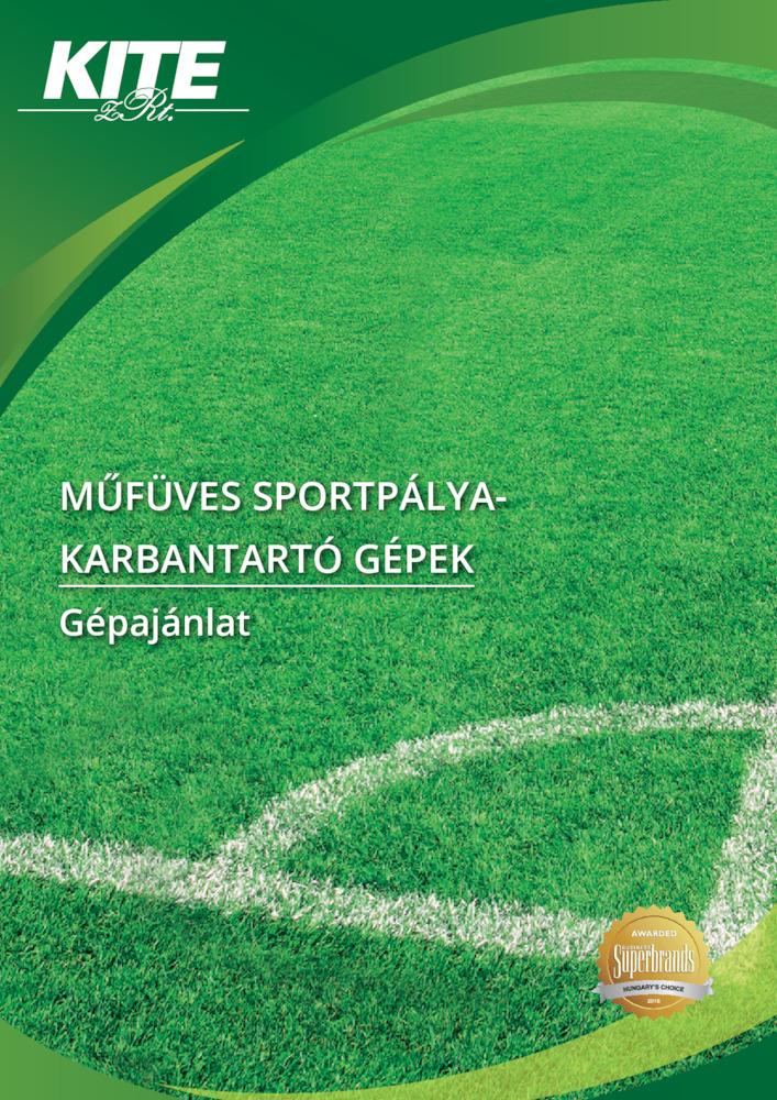 MŰFÜVES SPORTPÁLYA KARBANTARTÓ GÉPEK - Gépajánlat 2019